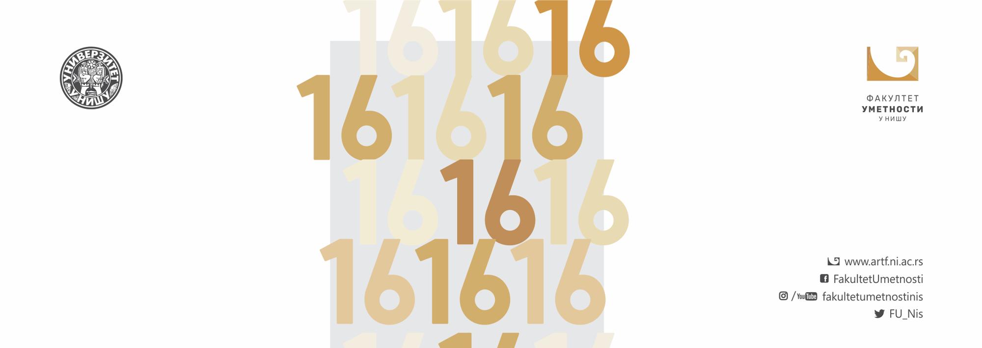 16 гoдинa пoстojaњa и рaдa Фaкултeта умeтнoсти Унивeрзитeтa у Нишу